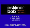 eskimo bob title screen