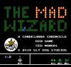 The Mad Wizard: A Candelabra Chronicle