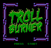 Troll Burner title screen